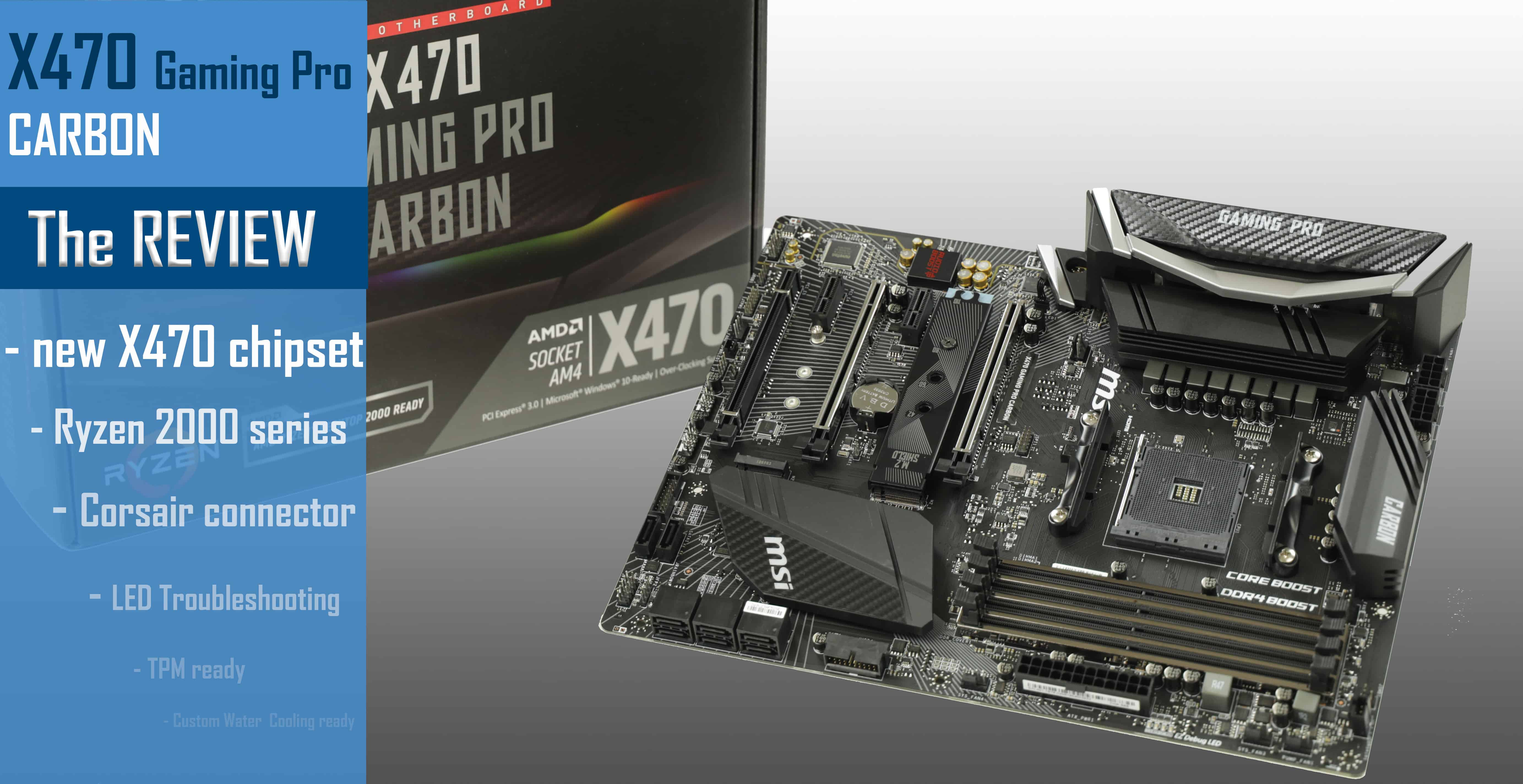MSI X470 Gaming Pro Carbon - Laurent's Choice