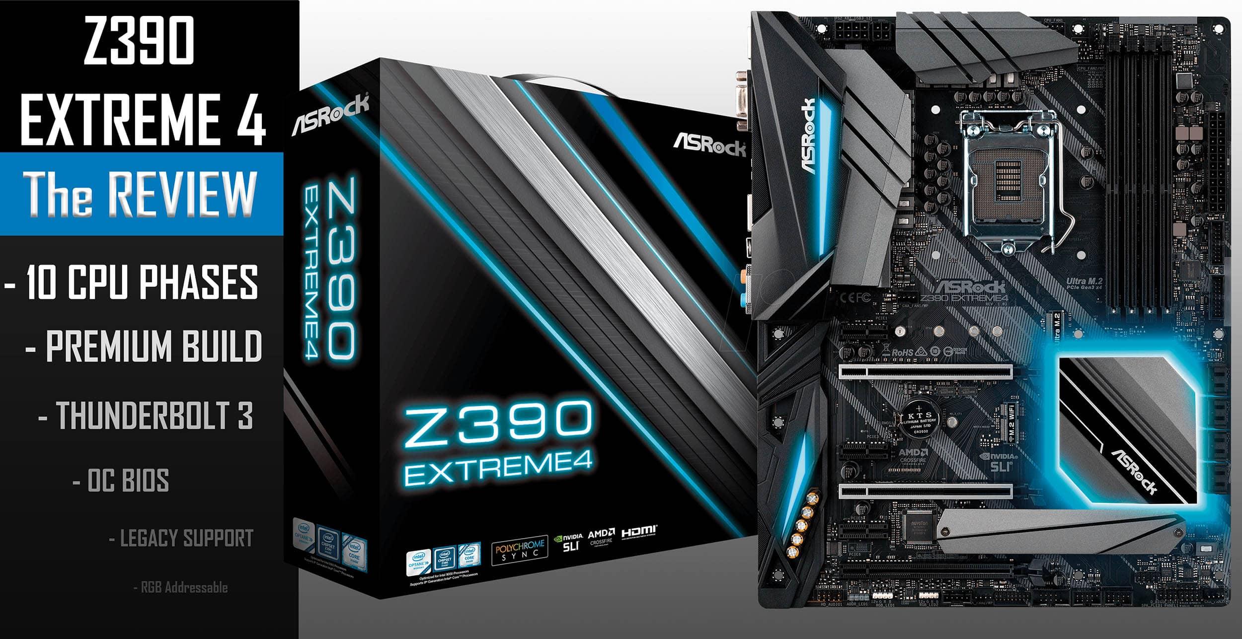 ASROCK Z390 EXTREME4 - Laurent's Choice